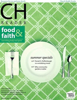 Summer 2011: Food and Faith