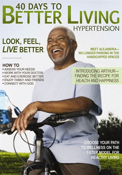 40 Days to Better Living: Hypertension