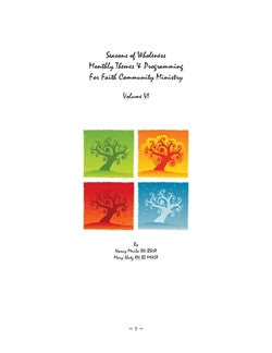 Seasons of Wholeness Vol. VI