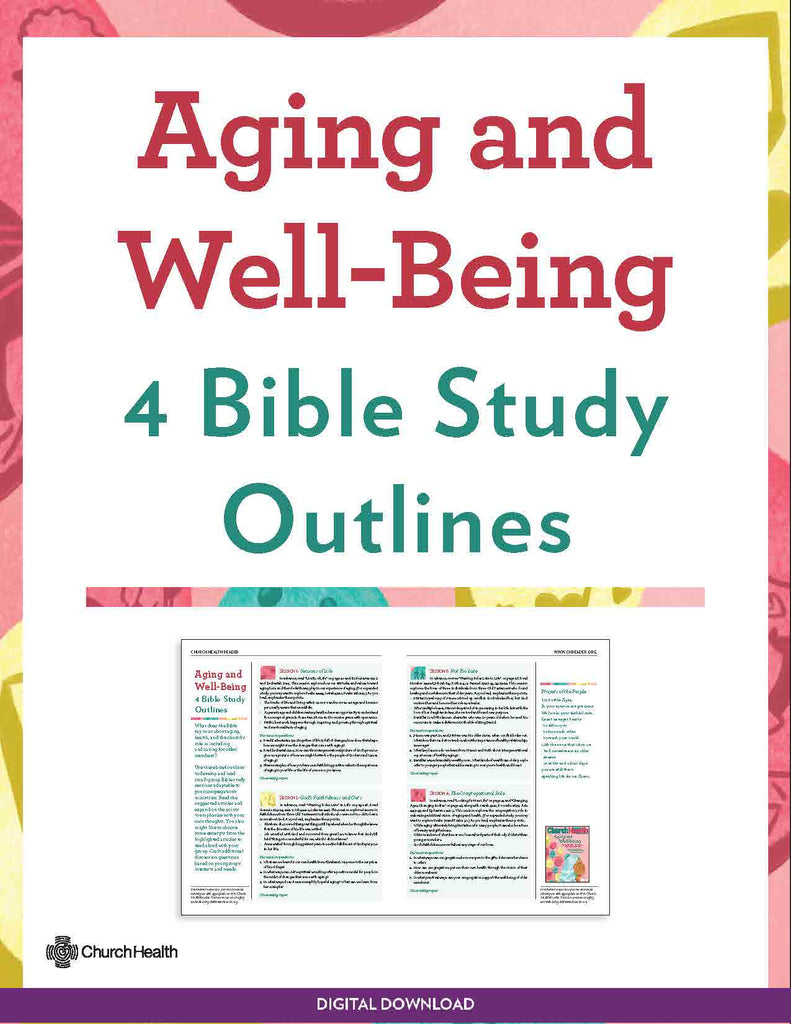 Aging and Well-Being: 4 Bible Study Outlines | Digital Download