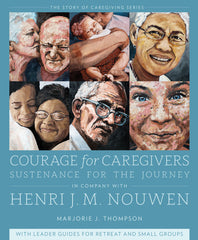 Courage for Caregivers: Sustenance for the Journey