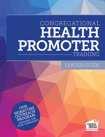 SOLD OUT Congregational Health Promoters Leader Guide