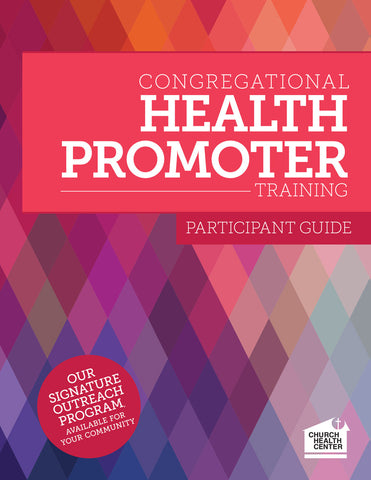 SOLD OUT Congregational Health Promoter Participant Guide