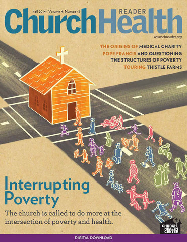 Fall 2014: Poverty, Health and the Church | Digital Download
