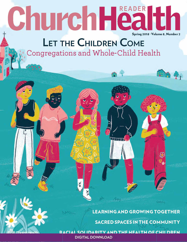 Spring 2018: Congregations and Whole-Child Health | Digital Download