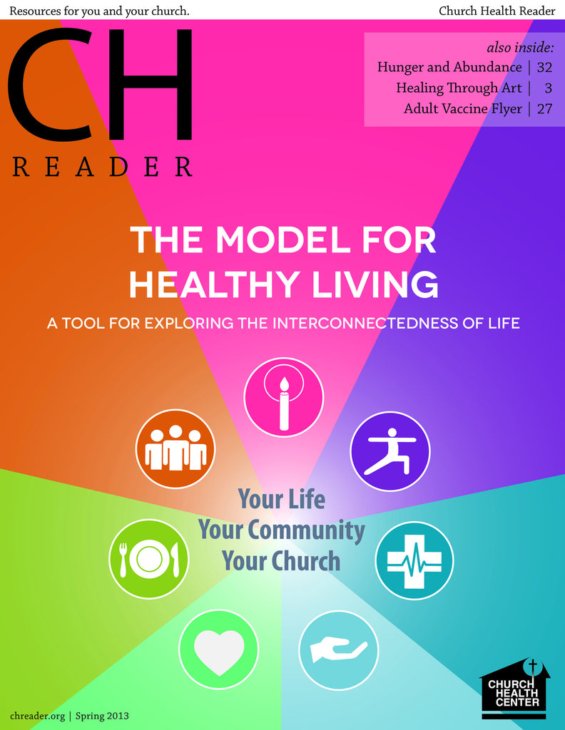 Spring 2013: The Model for Healthy Living