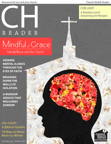 Winter 2012: Mental Illness and the Church