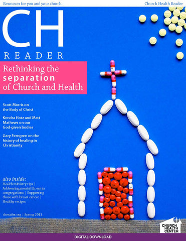 Spring 2011: Rethinking the Separation of Church and Health | Digital Download