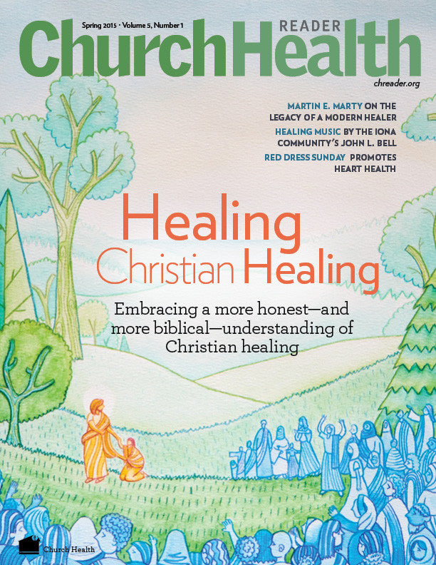 Church Health Reader Healing Christian Healing