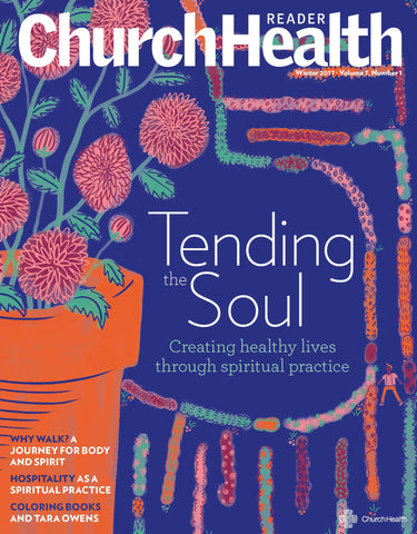 Church Health Reader: Tending the Soul