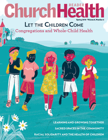 Church Health Reader: Congregations and Whole-Child Health