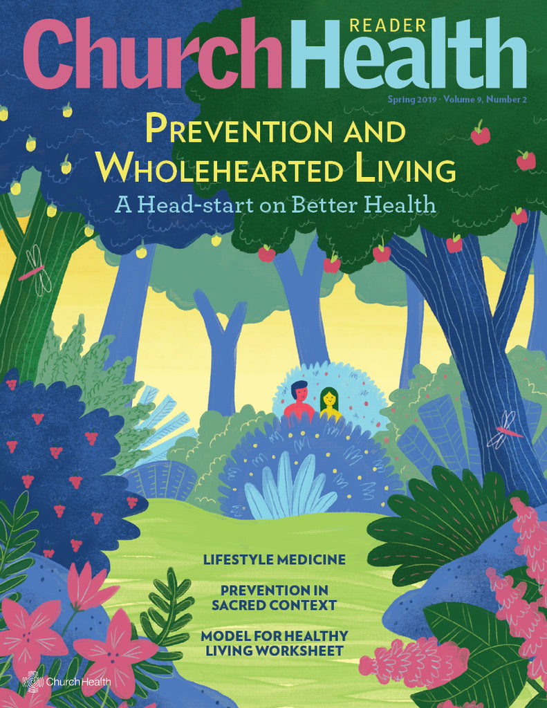 Spring 2019 I Prevention and Wholehearted Living: A Head Start on Better Health