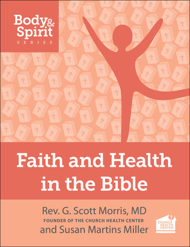 Faith and Health in the Bible