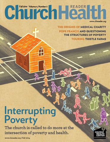 Fall 2014: Poverty, Health and the Church
