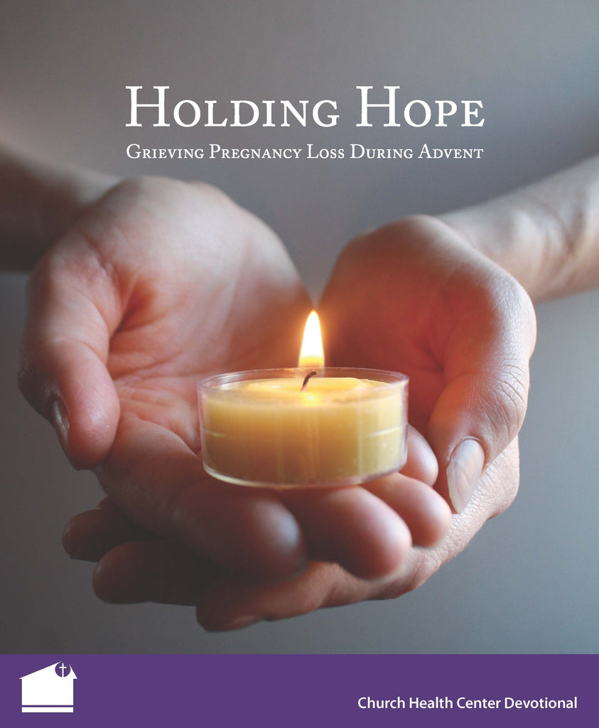 Holding Hope: Grieving Pregnancy Loss During Advent