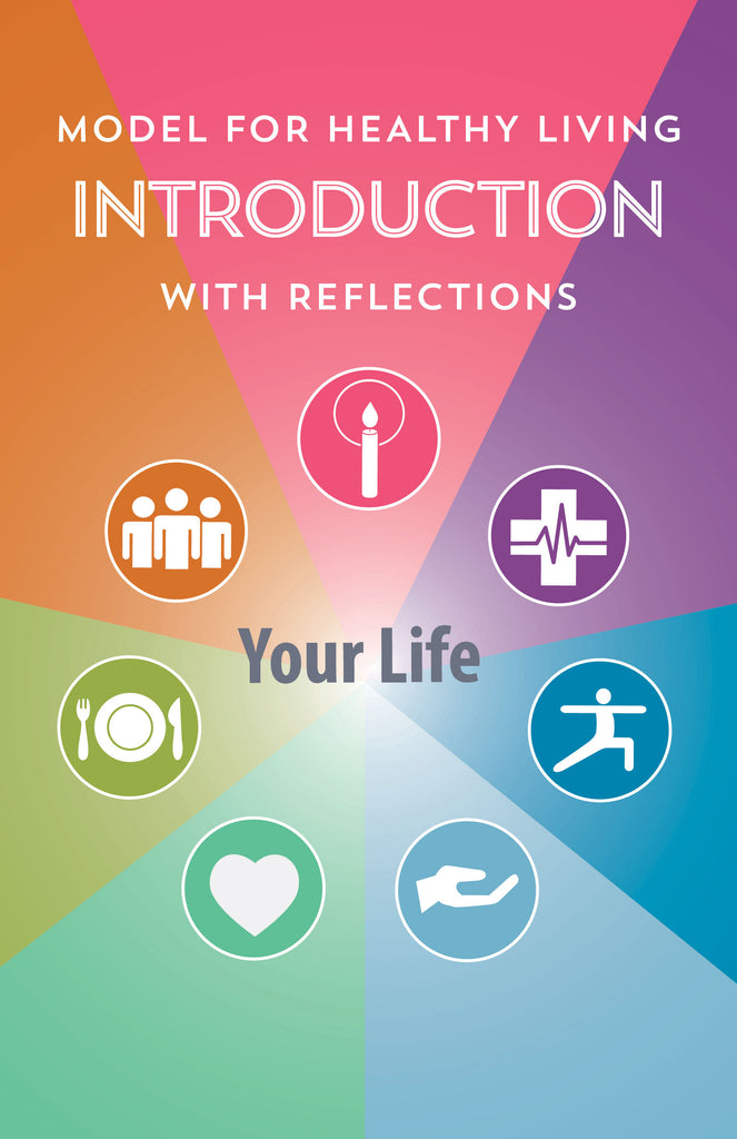 Model for Healthy Living Introduction