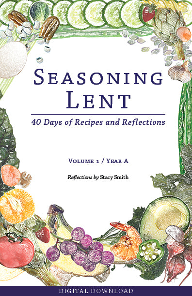 Seasoning Lent (Vol. 1 / Year A) Digital Download