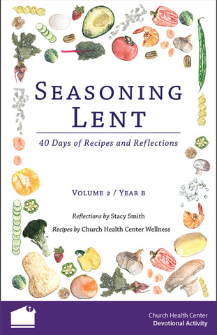 SOLD OUT Seasoning Lent (Volume 2 / Year B)