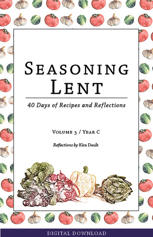 Seasoning Lent (Vol. 3 / Year C) Digital Download