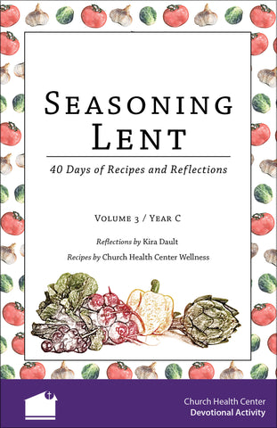 Seasoning Lent (Volume 3 / Year C)