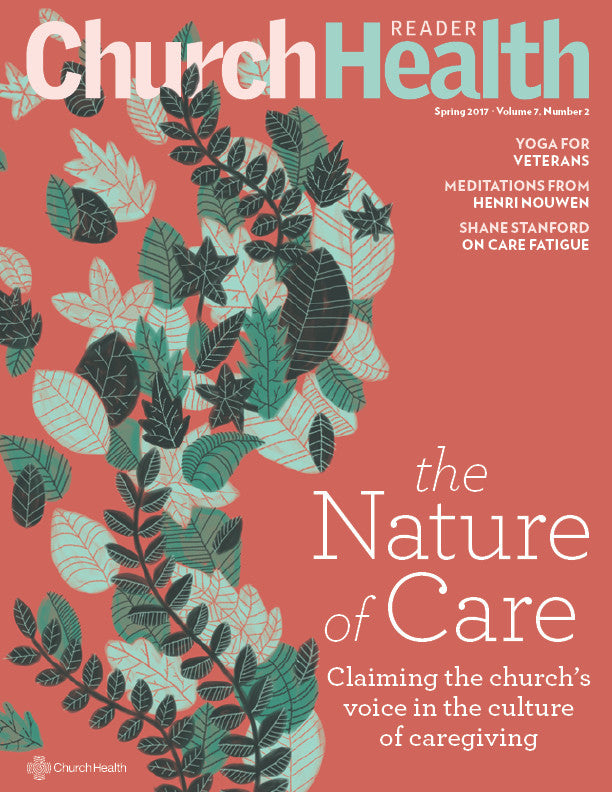 Church Health Reader: The Nature of Care