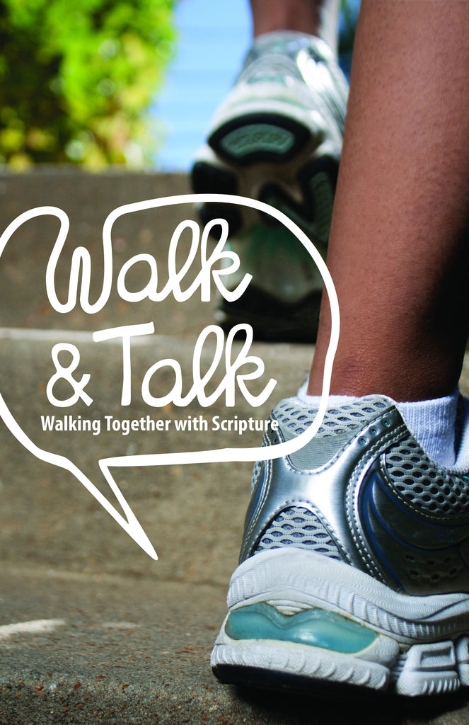 Walk and Talk: Walking Together with Scripture