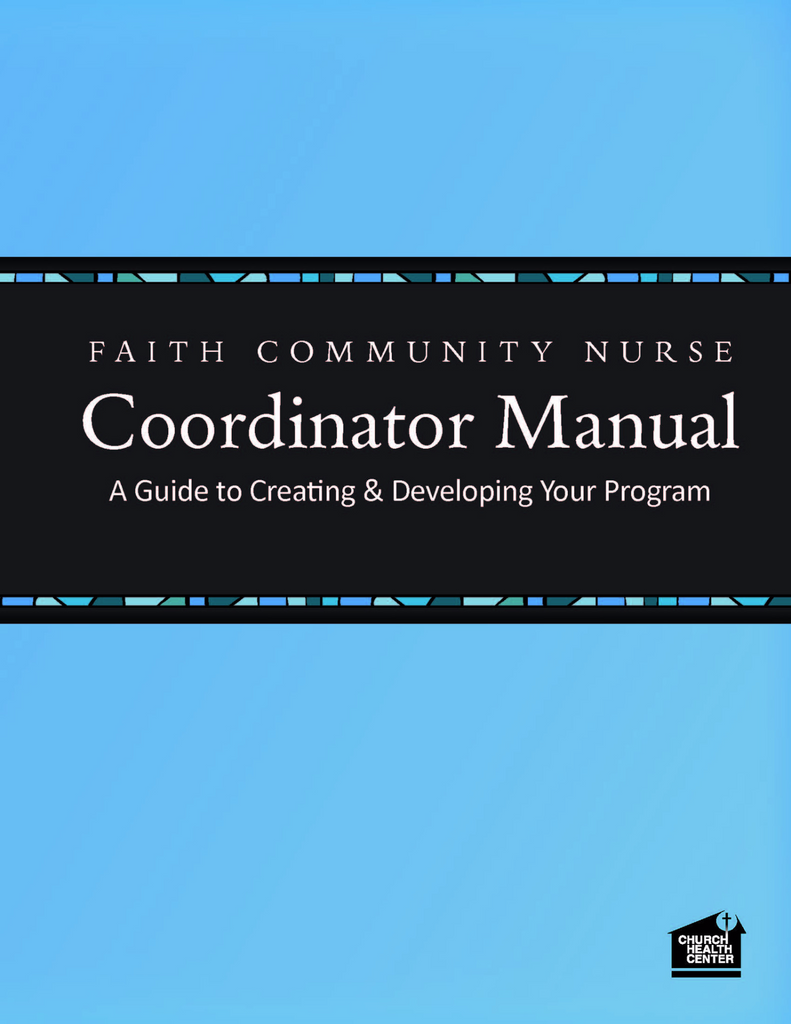 Faith Community Nurse Coordinator Manual (Digital Version)