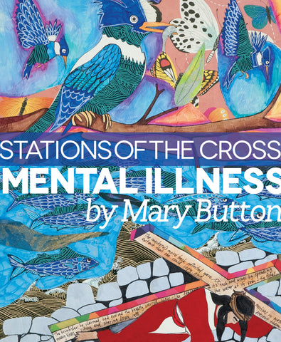 Stations of the Cross: Mental Illness