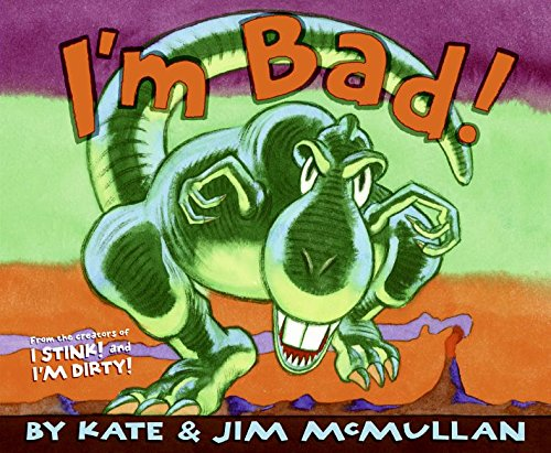 I'm Bad! by Kate and Jim Mcmullan