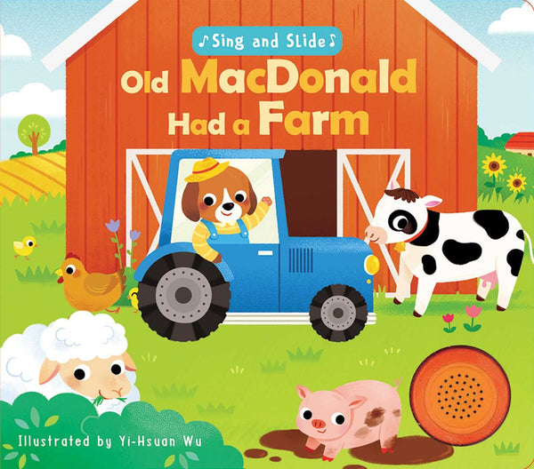Sing and Slide: Old MacDonald Had a Farm, Board Book