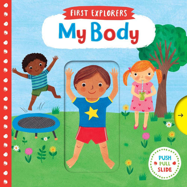 My Body (Push, Pull and Slide Board Book)
