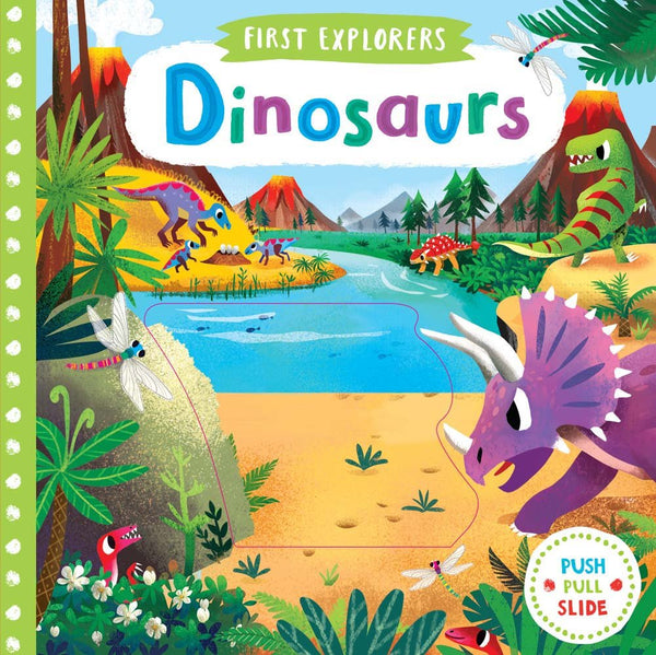 Dinosaurs (Push, Pull and Slide Board Book)