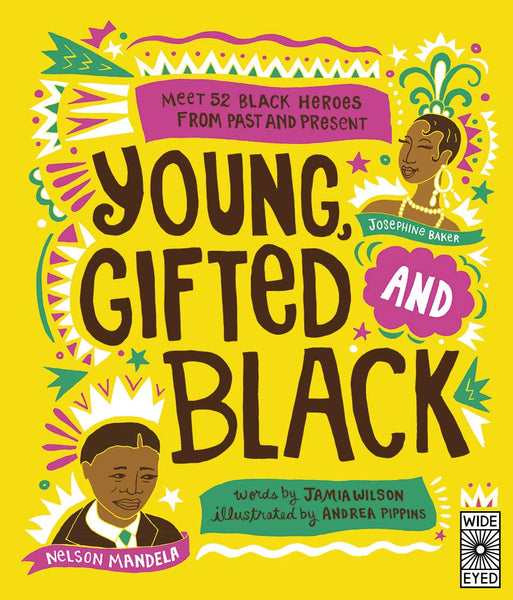 Young Gifted & Black by Jamia Wilson
