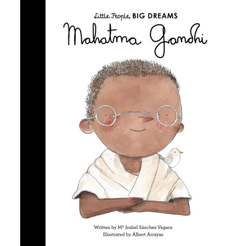 Little People, Big Dreams: Mahatma Gandhi