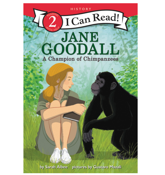 Jane Goodall: A Champion of Chimpanzees (ICR Level 2)