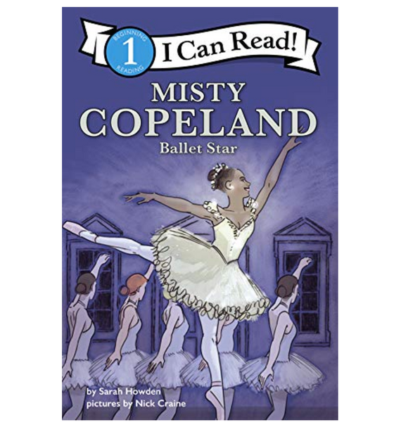 Misty Copeland: Ballet Star (ICR Level 1)