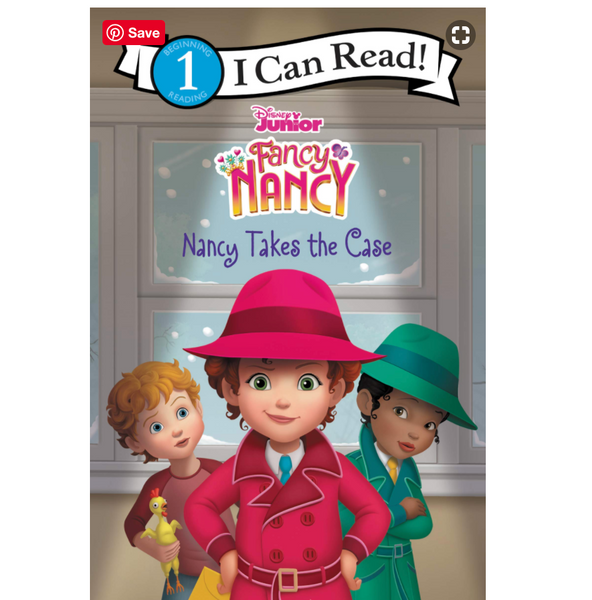 Fancy Nancy: Nancy Takes the Case (ICR Level 1)