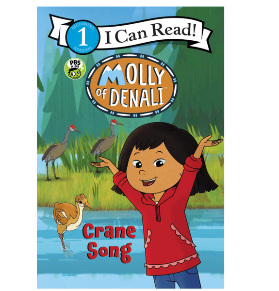 Molly of Denali Crane Song (ICR Level 1)