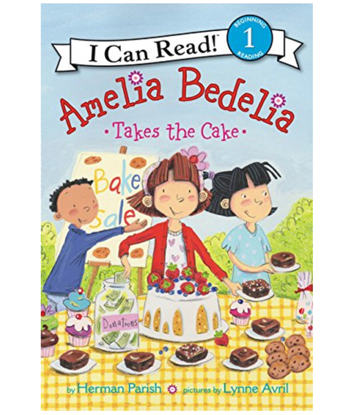 Amelia Bedelia Takes the Cake (ICR Level 1)