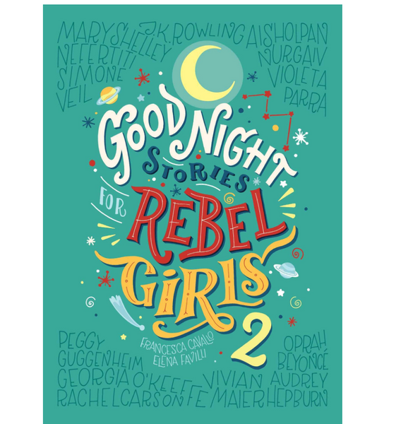 Good Night Stories for Rebel Girls 2: 100 Tales of Extraordinary Women (Volume 2)