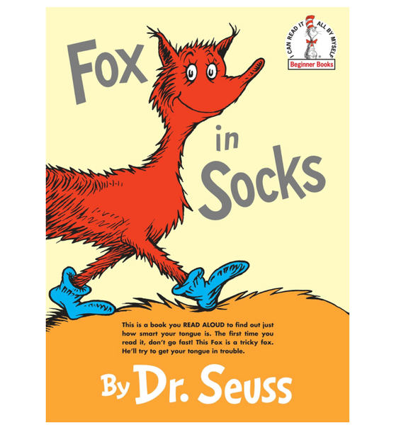 Fox in Socks, by Dr. Seuss