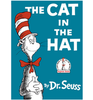 The Cat in the Hat, by Dr. Seuss