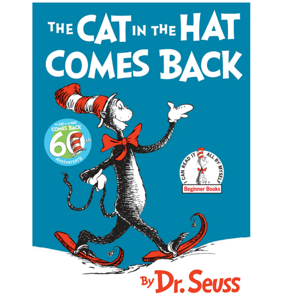 The Cat in the Hat Comes Back, by Dr. Seuss