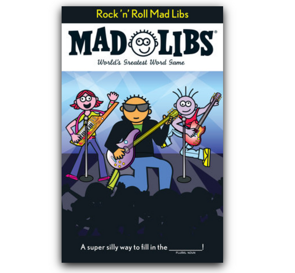 Mad Libs: Rock 'n' Roll