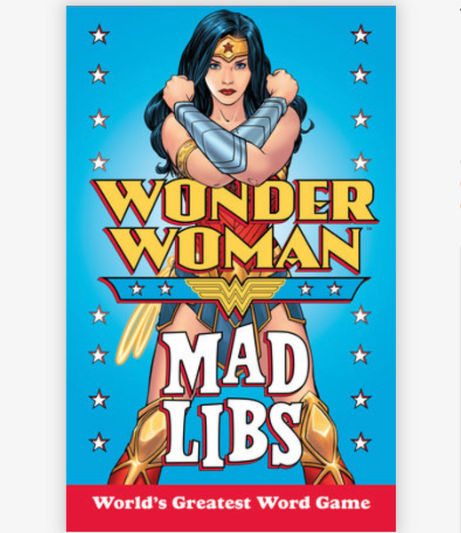Mad Libs: Wonderwoman