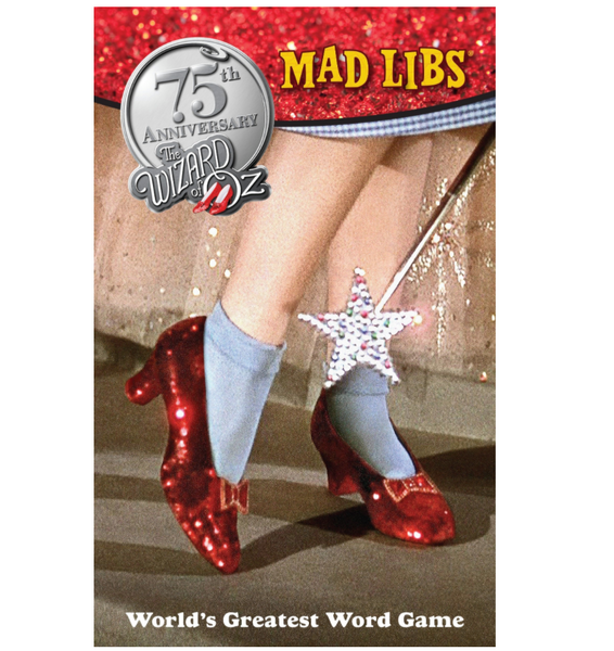 Mad Libs: The Wizard of Oz