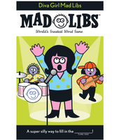 Mad Libs: Diva Girl