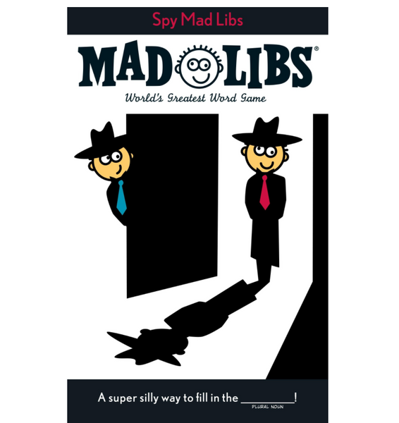 Mad Libs: Spy