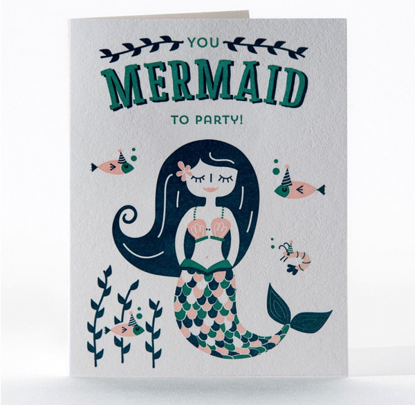 Greeting Card: You Mermaid to Party!