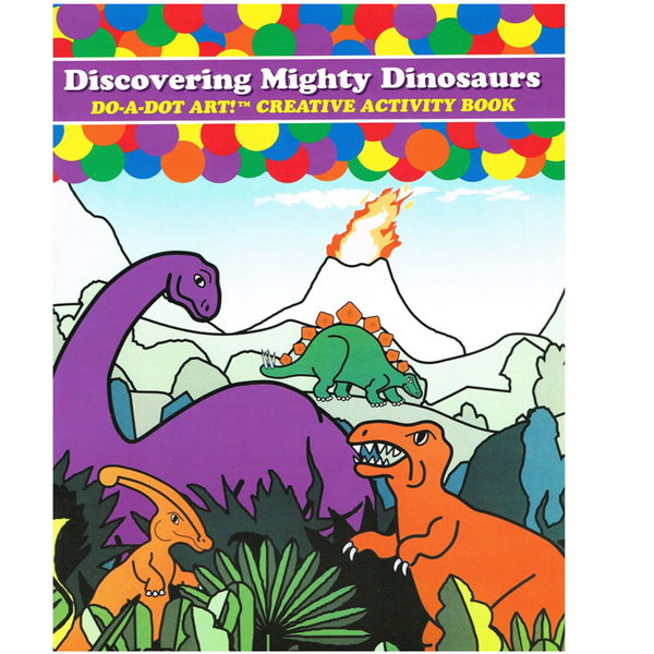 Do-A-Dot: Mighty Dinosaurs Coloring Book
